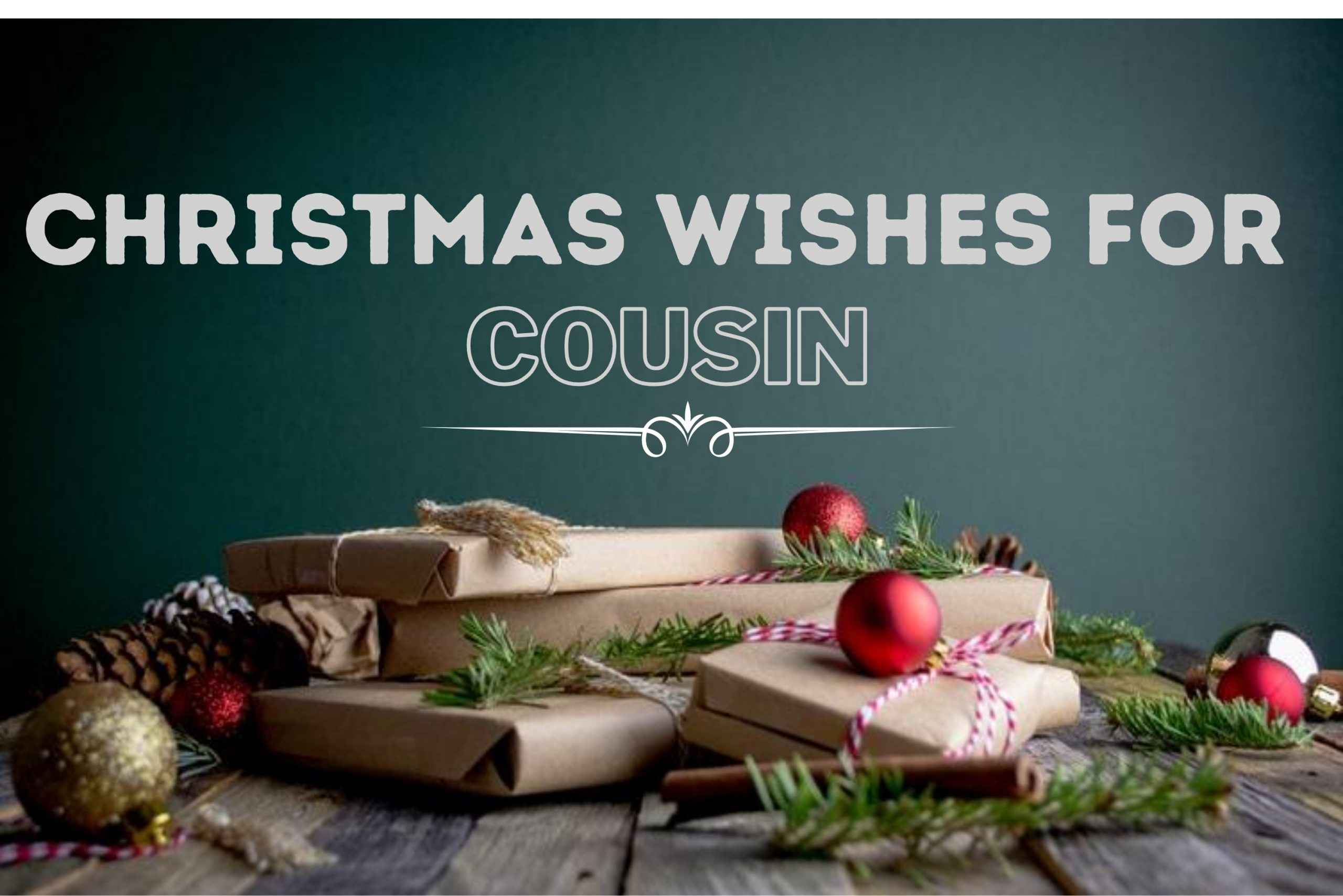 Christmas Wishes for cousin